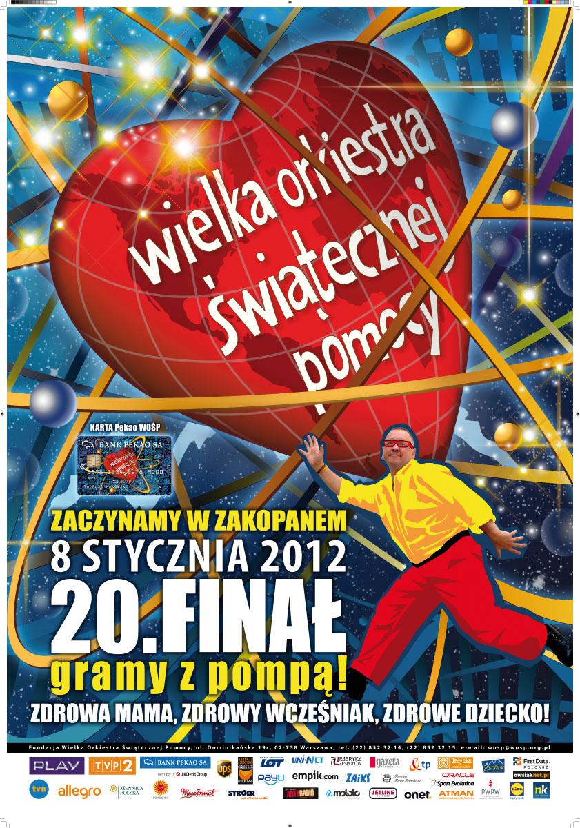 Plakat XX Finału Wielkiej Orkiestry Świątecznej Pomocy
